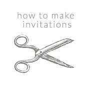 how to make invitations